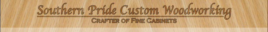 Southern Pride Custom Woodworking: Crafter of Fine Cabinets